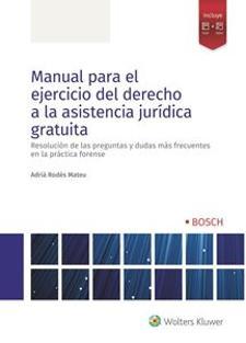 Manual para el ejercicio del derecho a la asistencia jurídica gratuita