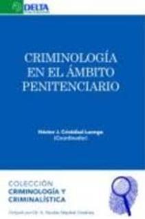 CRIMINOLOGÍA en el ámbito penitenciario