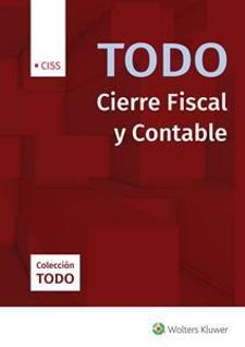 Todo: Cierre Fiscal y Contable. Ejercicio 2019