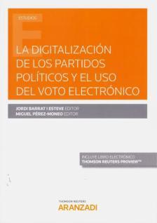 La digitalización de los partidos políticos y el uso del voto electrónico