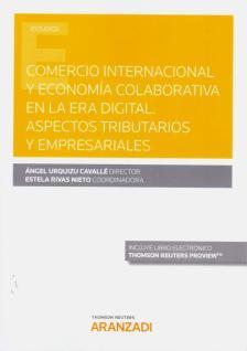 COMERCIO internacional y economía colaborativa en la era digital