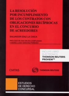 La resolución por incumplimiento de los contratos de obligaciones recíprocas en el concurso de acreedores