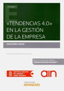 """""""Tendencias 4.0"""" en la gestión de la empresa"""