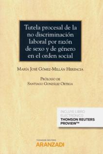 Tutela procesal de la no discriminación laboral por razón de sexo y de género en el orden social