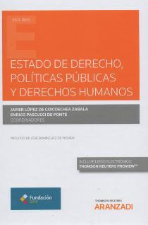 ESTADO de derecho, políticas públicas y derechos humanos