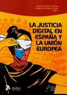 JUSTICIA digital en España y la Unión Europea