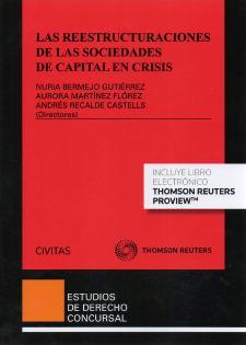 Las REESTRUCTURACIONES de las sociedades de capital en crisis