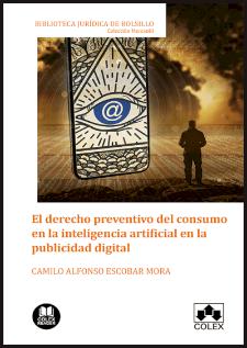 El derecho preventivo del consumo en la inteligencia artificial en la publicidad digital